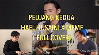 Peluang Kedua Full Cover  - Hael Husaini X Mfmf
