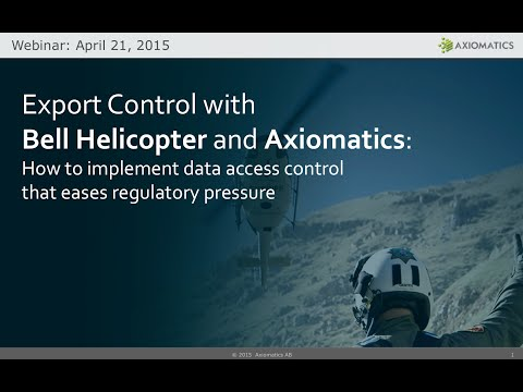 Export Control with Bell Helicopter and Axiomatics - How to implement data access control that eases