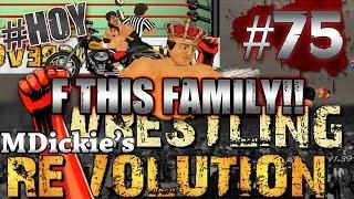 MDickie's Wrestling Revolution EP 75: Guerrero Family Fun!!