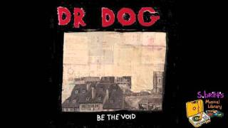 Watch Dr Dog How Long Must I Wait video
