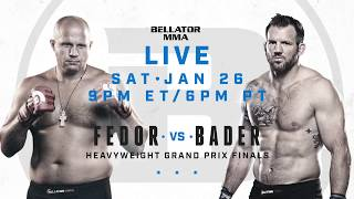 Bellator 214: Fedor vs. Bader - JANUARY 26th on Paramount Network