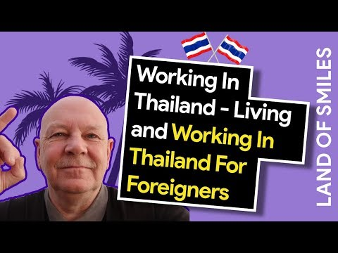 Moving to Thailand   Working in Thailand   Work Permits   Visas