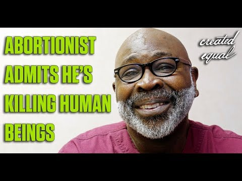 """Practicing Abortionist: """"Abortion kills a human being."""""""