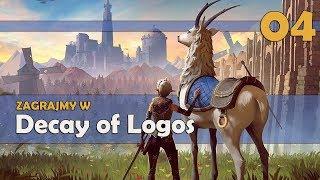 Zagrajmy w Decay of Logos PL #04 - BRAT BLIŹNIAK [BOSS] GAMEPLAY PL