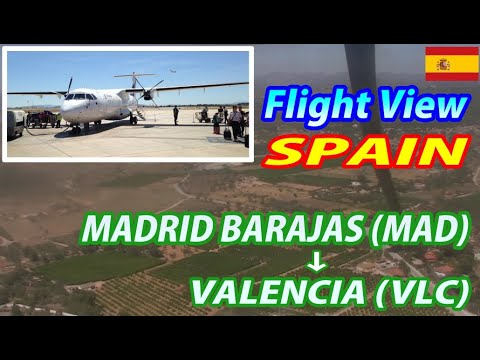 Air Europa Twin-Turboprop MADRID BARAJAS (MAD) → VALENCIA (VLC) Whole Flight