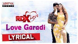 Love Garadi Lyrical    RDXLove Songs    Payal Rajput, Tejus Kancherla    Radhan