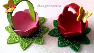 Canastita de foamy o goma eva ideales para dulceros / Ronycreativa