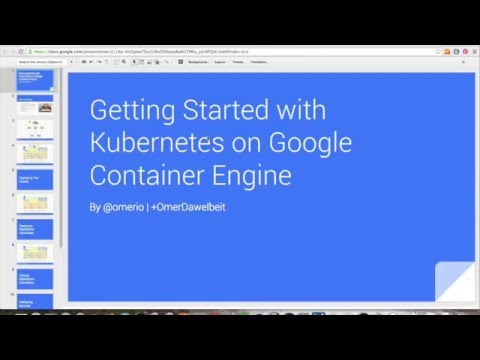 Getting Started with Kubernetes on Google Container Engine