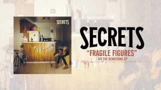 secrets fragile figures acoustic