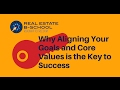 Why Aligning Your Goals and Core Values is the Key to Success