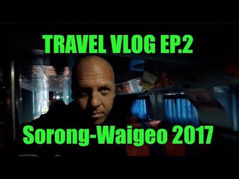 TRAVEL VLOG EP.2 | Sorong-Waigeo 2017