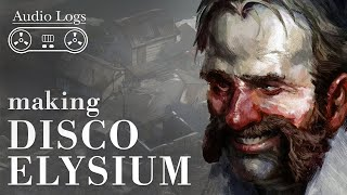 The Feature That Almost Sank Disco Elysium | Audio Logs