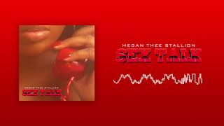 Megan Thee Stallion - Sex Talk [Official Audio]