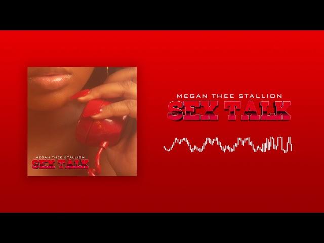 New Music Megan Thee Stallion Sex Talk Rap Up
