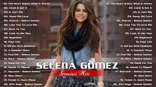 Selena Gomez Best Songs - Selena Gomez Greatest Hits Album completed in 2021 💖