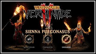 [Vermintide 2] Sienna Guide - Skills & Weapons For Battle Wizard, Pyromancer, & Unchained