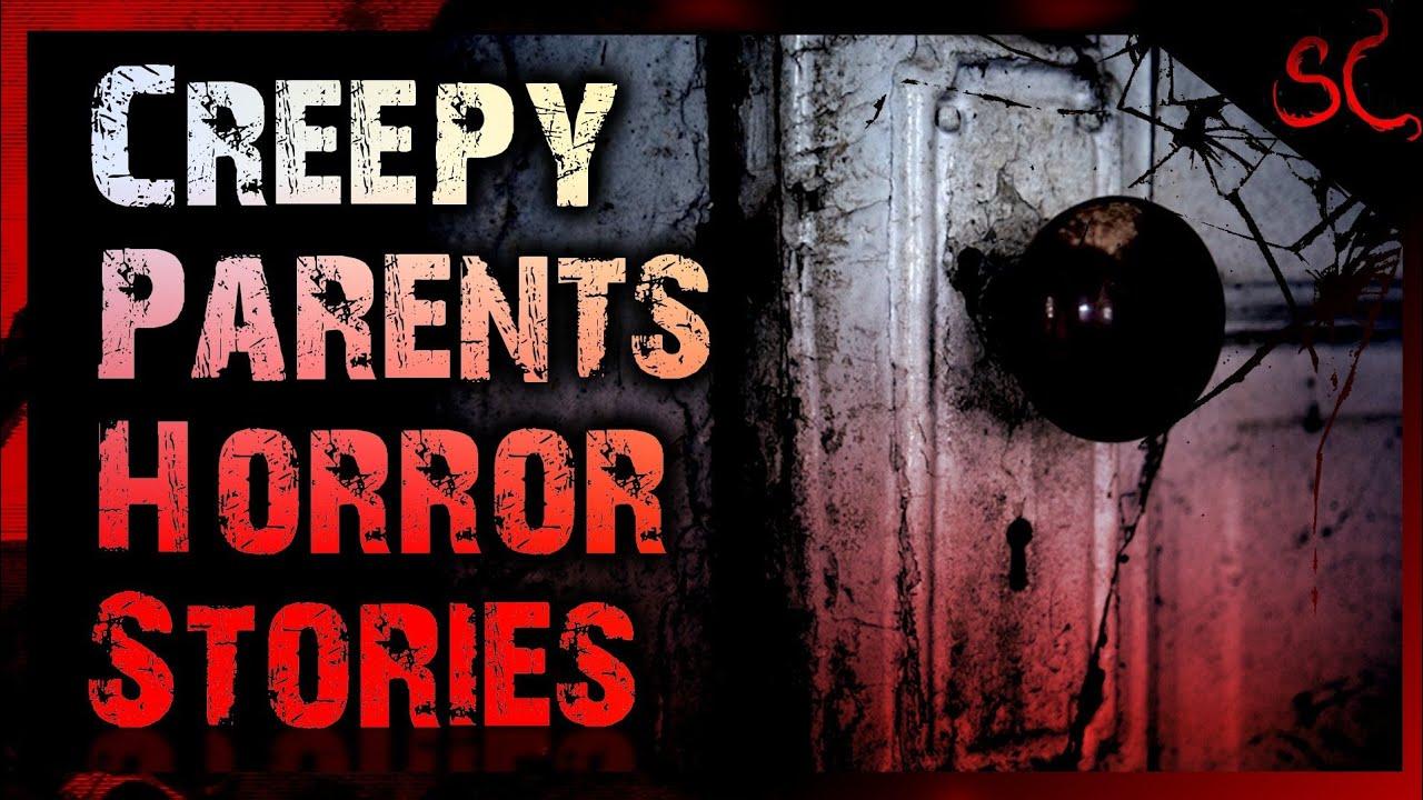 8 TRUE Creepy Parents Stories | #ScaryStories