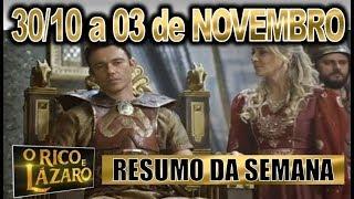 O Rico e Lázaro, dia 30/10 à 03 Novembro, 30/10 à 03/11