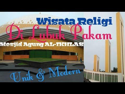wisata-religi-di-lubuk-pakam-mesjid-al-ikhlas-pemkab-deli-serdang