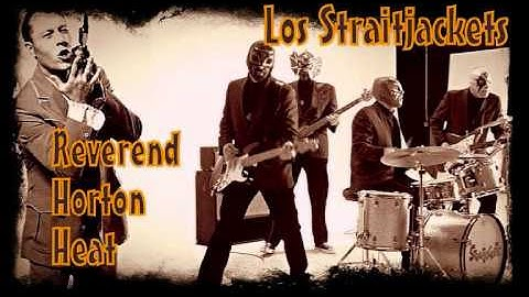 Los Straitjackets & The Reverend Horton Heat - Down the line