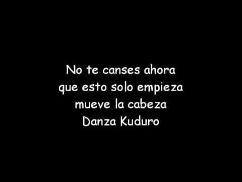 Danza Kuduro  Don Omar ft Lucenzo letra Lyrics+ Download