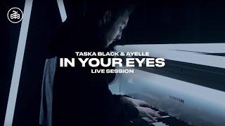 Taska Black & Ayelle - In Your Eyes (Live)
