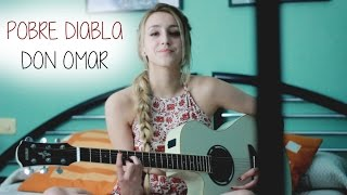 Pobre diabla- Don Omar (Cover by Xandra Garsem)
