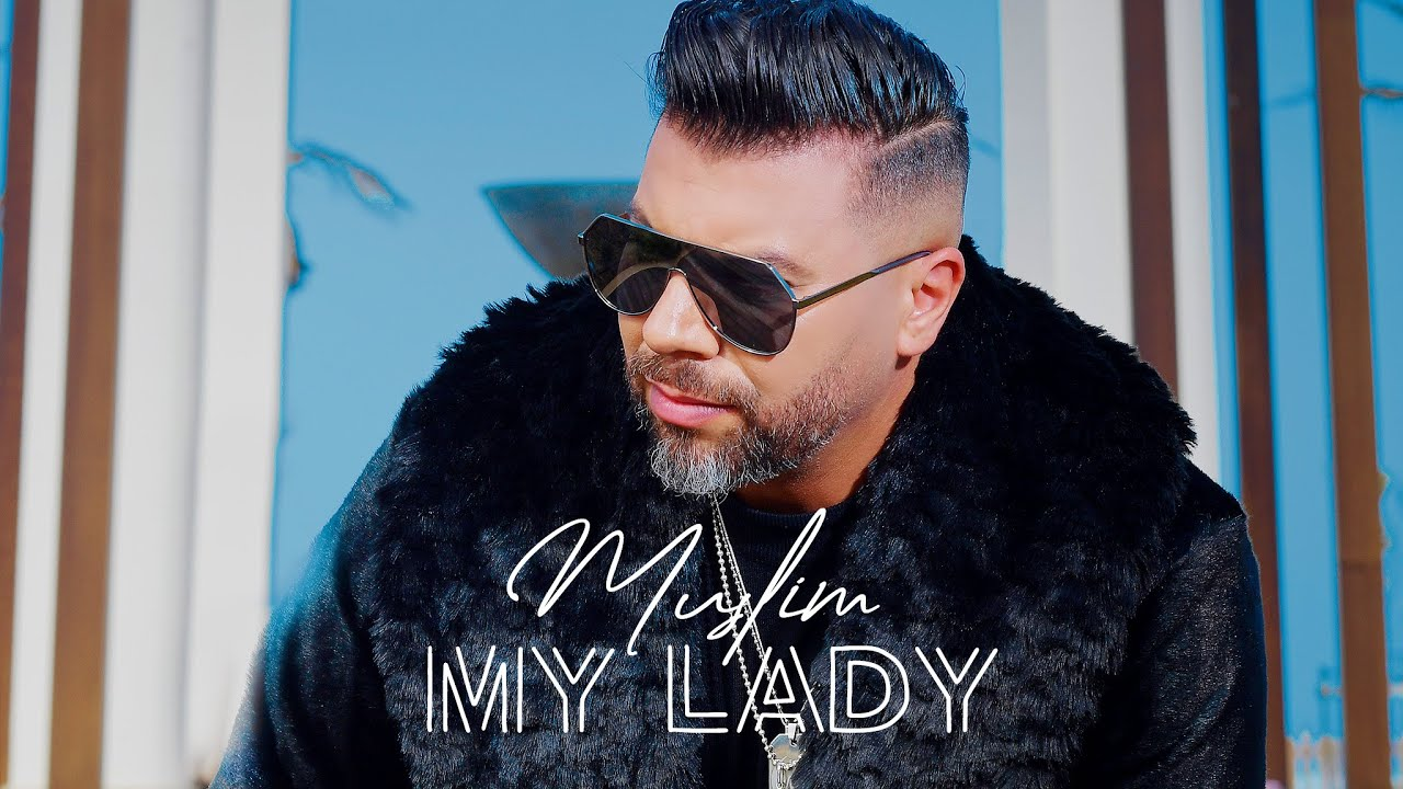 Download Muslim - My Lady  (Official Video Clip)