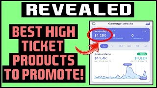 Best High Ticket Affiliate Products To Promote In 2019 (REVEALED)