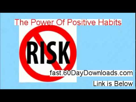 The Power Of Positive Habits Free of Risk Download 2014 - instant download