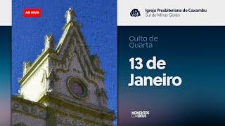 IPC AO VIVO - Culto de Quarta Feira 13/01/2021