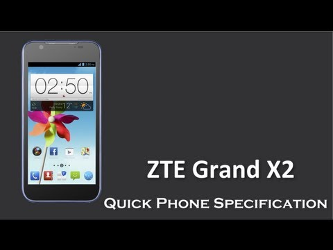 latest ZTE Grand X2 with 8MP Camera + 2 GHz Intel Atom Processor announced by ZTE Mobile
