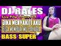 DJ Cinta Dalam Do'a - OT RALES Pilip 2 M.E