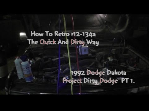 How to convert From R-12 To 134A Retrofit Kit Dirty Dodge Dodge Dakota 4x4  5 2L Pt 1