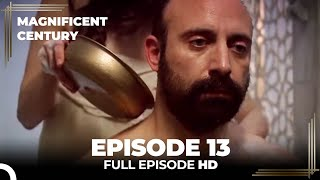 Magnificent Century Episode 13  English Subtitle
