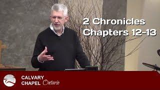 2 Chronicles 12-13 Seeking or Not Seeking the Lord