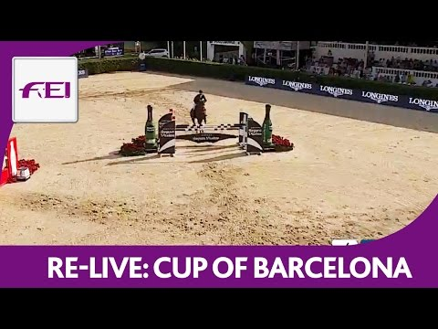 Re-Live | Barcelona - Longines Cup of the City of Barcelona 2016