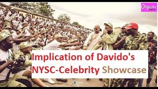 Implications of Davido's NYSC-Celebrity Showcase