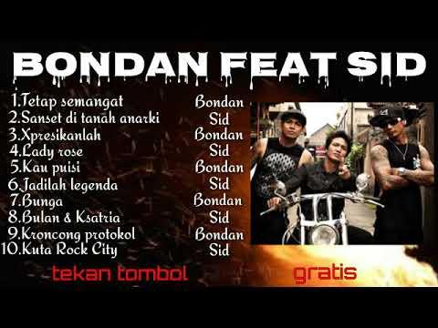 Kumpulan Lagu Bondan Feat Sid Terbaru 2019