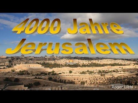 4000 Jahre Jerusalem - Dr. Roger Liebi