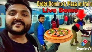 How to Order domino's Pizza in Train 🍕🚂🔥|| Live Demo 📡🔥|| Domino's Pizza India|| IRCTC 🚂