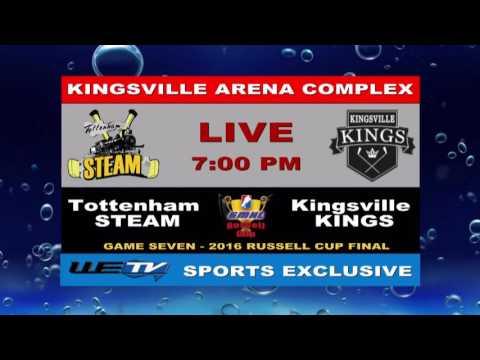 Kingsville Kings vs Tottenham Steam Russell Cup Final G7