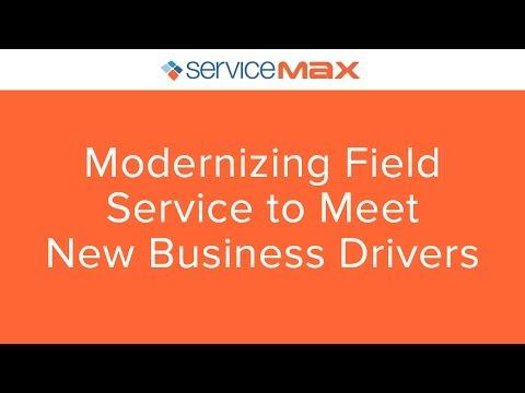 [Webinar] Modernizing Field Service to Meet New Business Drivers