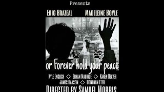 Or Forever Hold Your Peace HD (2015)