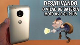 DESATIVE O VILÃO DA BATERIA DO SEU MOTO G5 E MOTO G5 PLUS