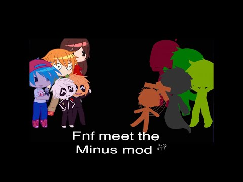 Download Fnf meets the minus mod! (Original Idea 😩✋✨)