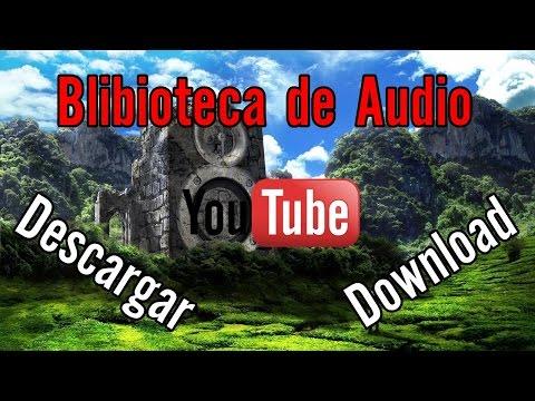 Biblioteca de Audio YouTube(Descargar) / YouTube Audio Library(Download)