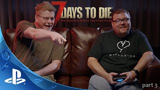 [PLAYSTATION 4] 7 DAYS TO DIE FIRST LOOK - Gameplay with Fun Pimps Co-Founder Rick Huenink (FINAL)