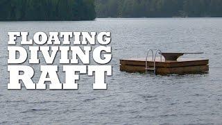 Floating Diving Raft Build