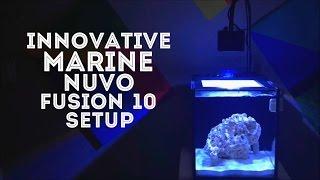 Innovative Marine Nuvo Fusion Nano 10 Setup